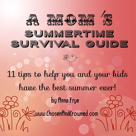 A Mom's Summertime Survival Guide — 11 tips!
