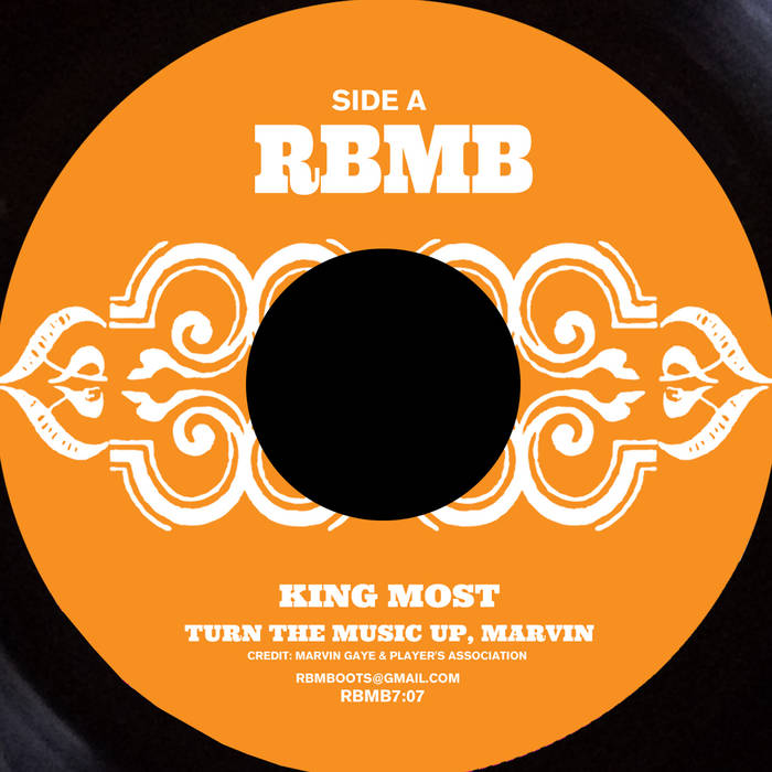 King Most - Turn The Music Up, Marvin via RBMBoots