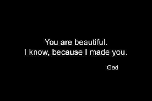 beautiful-because-i-made-you