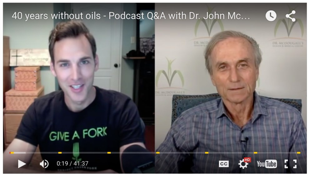 40 Years Against Oils – Q&A with Dr. John McDougall MD