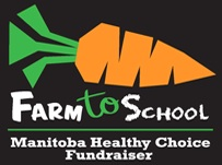 Farm to School Manitoba Healthy Choice Fundraiser