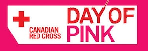 Canadian Red Cross - Day of Pink