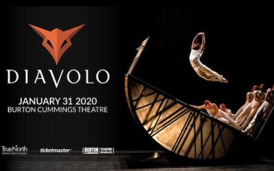 CONTEST: Win Tickets to DIAVOLO at the Burton Cummings Theatre
