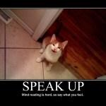 Motivational Poster: SPEAK UP