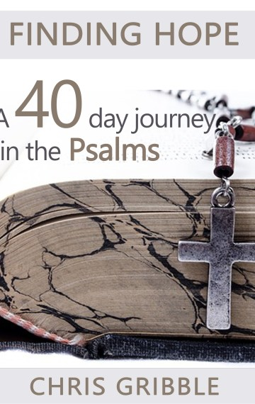 Finding hope in the Psalms – A 40 day journey