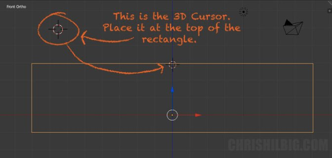 I place my 3D Cursor at the top of my object.