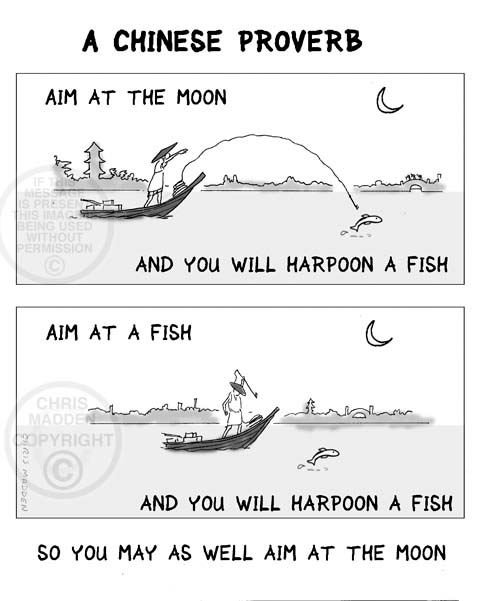 Aspirational cartoon. Aim for the moon