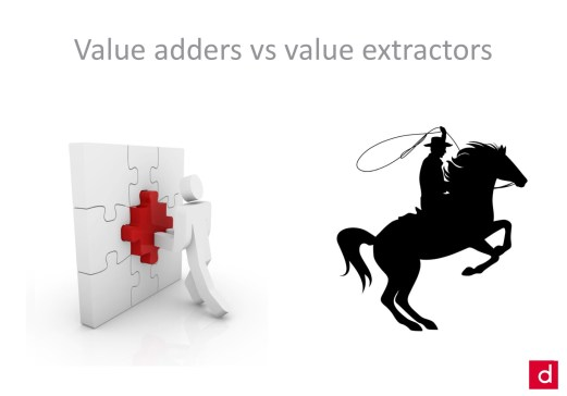 Value adders vs value extractors