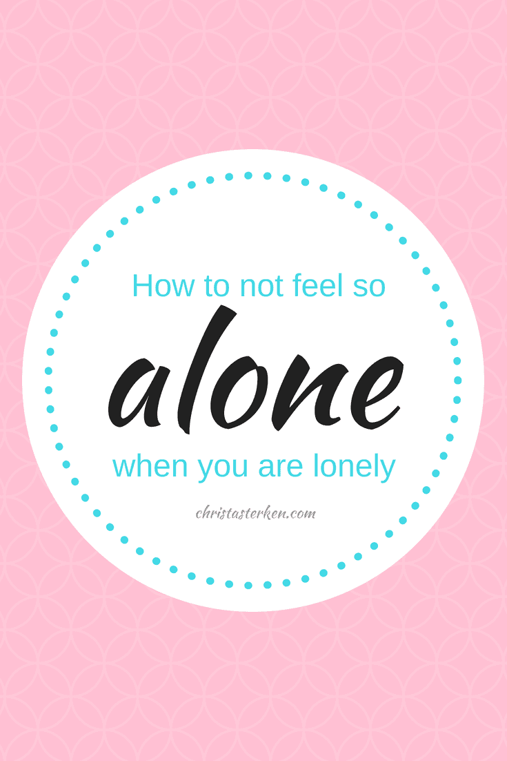 How to not feel so alone when you are lonely