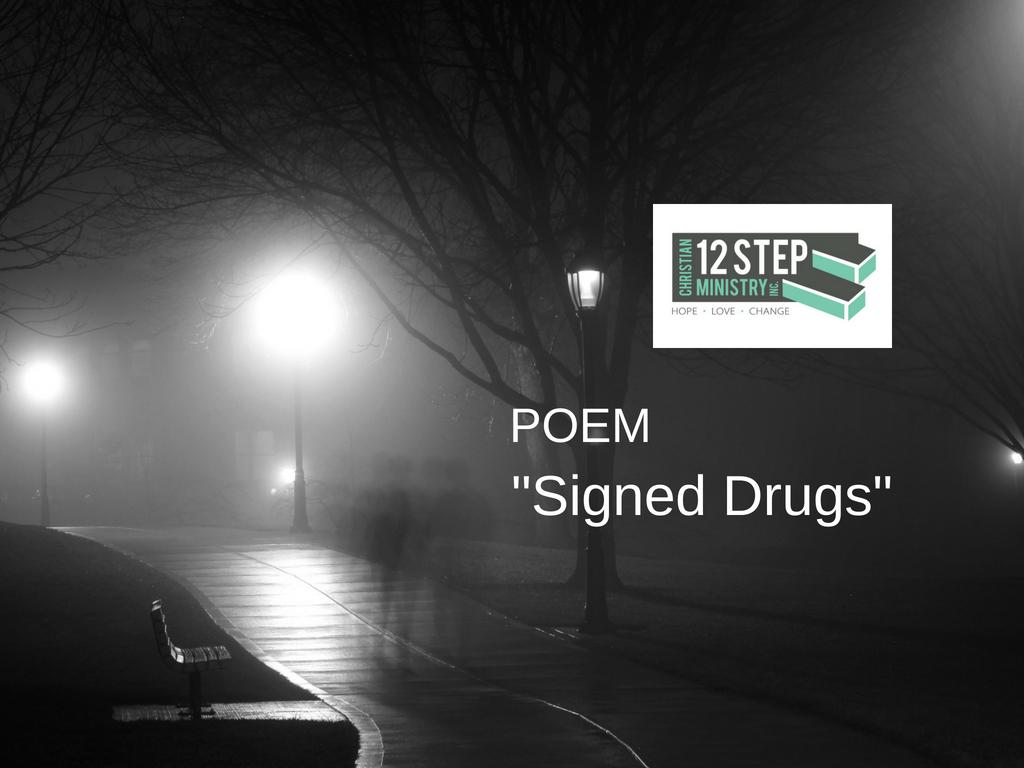 Poem Signed Drugs