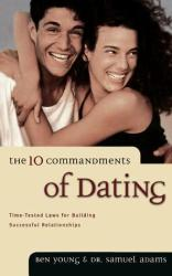 the 10 commandments of dating ben young