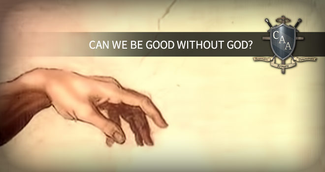 Can-we-be-good-without-God