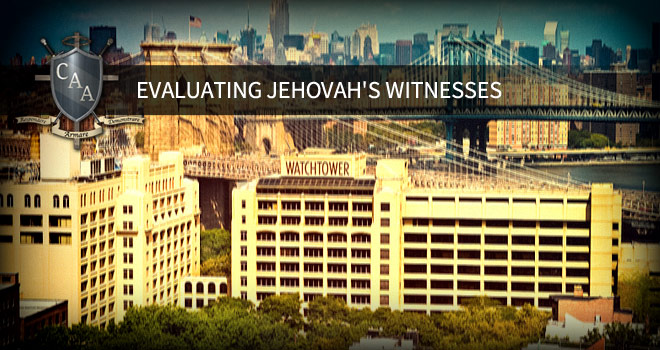 Evaluating-Jehovah's-Witnesses