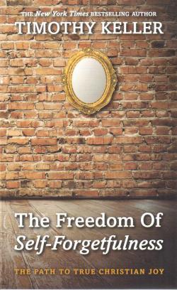 Freedom of self-forgetfulness