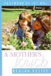 Mother's Touch, A