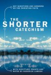 Shorter Catechism, The