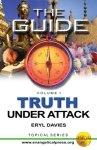Truth Under Attack (Vol 1)