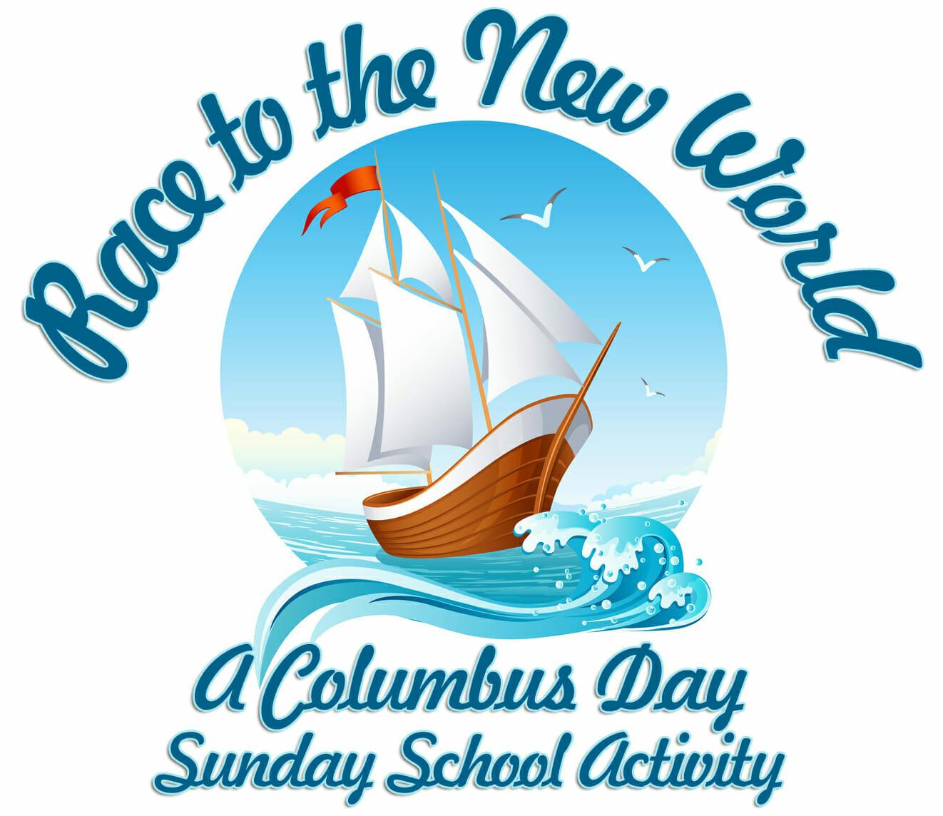 Sunday School Activity Race To The New World Sunday