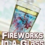fireworks in a glass science experiment