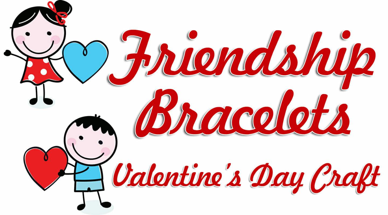 Friendship Bracelets Valentine Craft