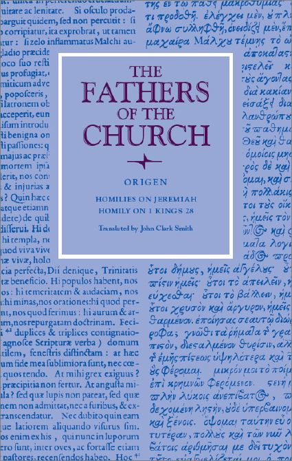 origen homilies on jeremiah and 1 kings 28