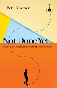Not Done Yet Christian Podcast Beth Seversen