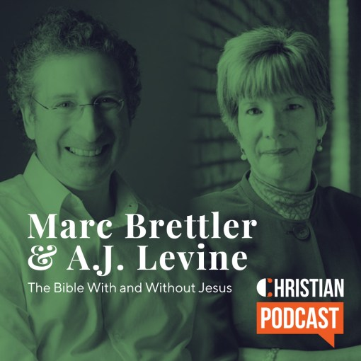 AJ Levine and Marc Brettler Christian Podcast