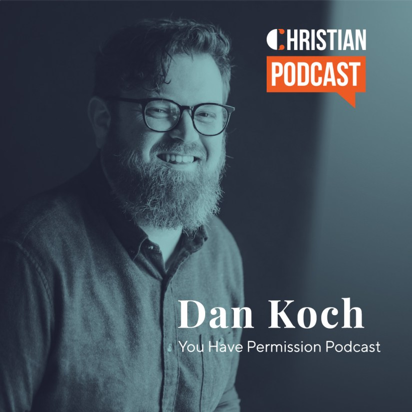 You Have Permission Podcast with Dan Koch
