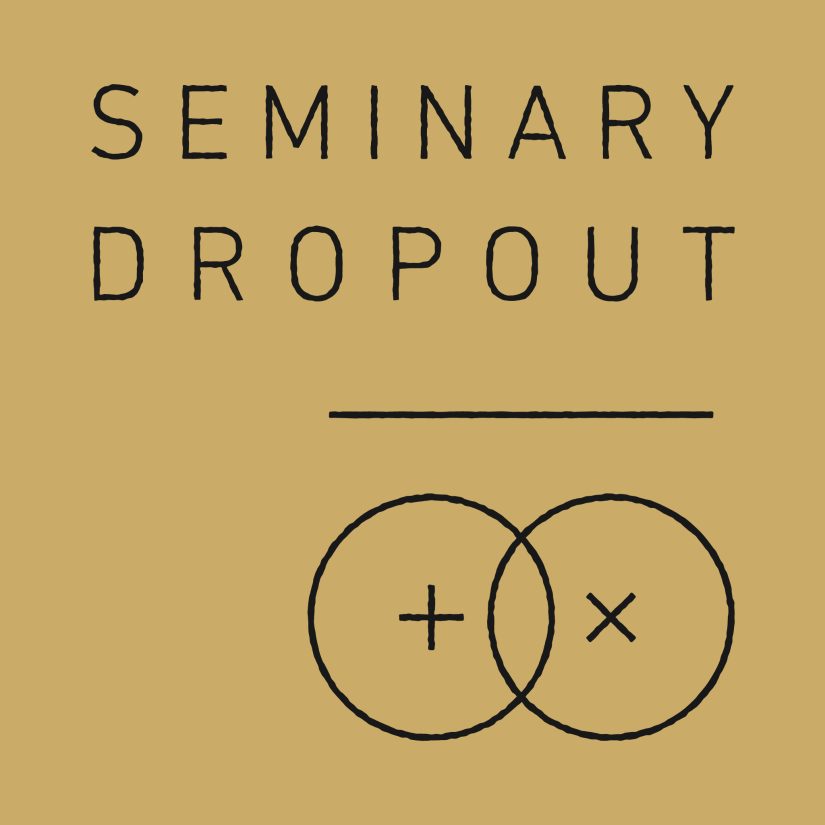 Serminary Dropout Christian Podcast