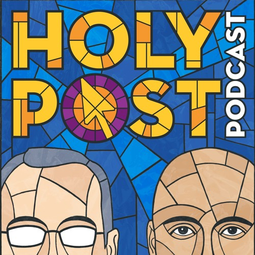 Holy Post Christian Podcast