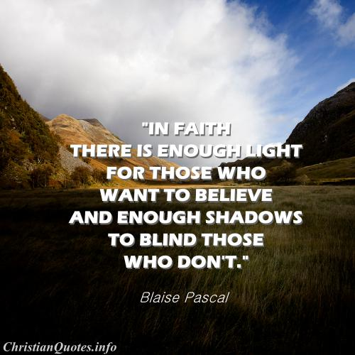 Inspirational Quotes And Wallpapers Blaise Pascal Quote Faith And Light Christianquotes Info