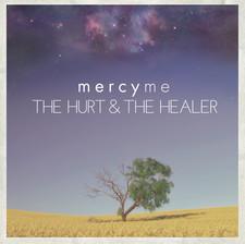The Hurt and the Healer Album- MercyMe