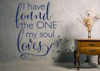 I Have Found the One My Soul Loves Vinyl Wall Statement ...