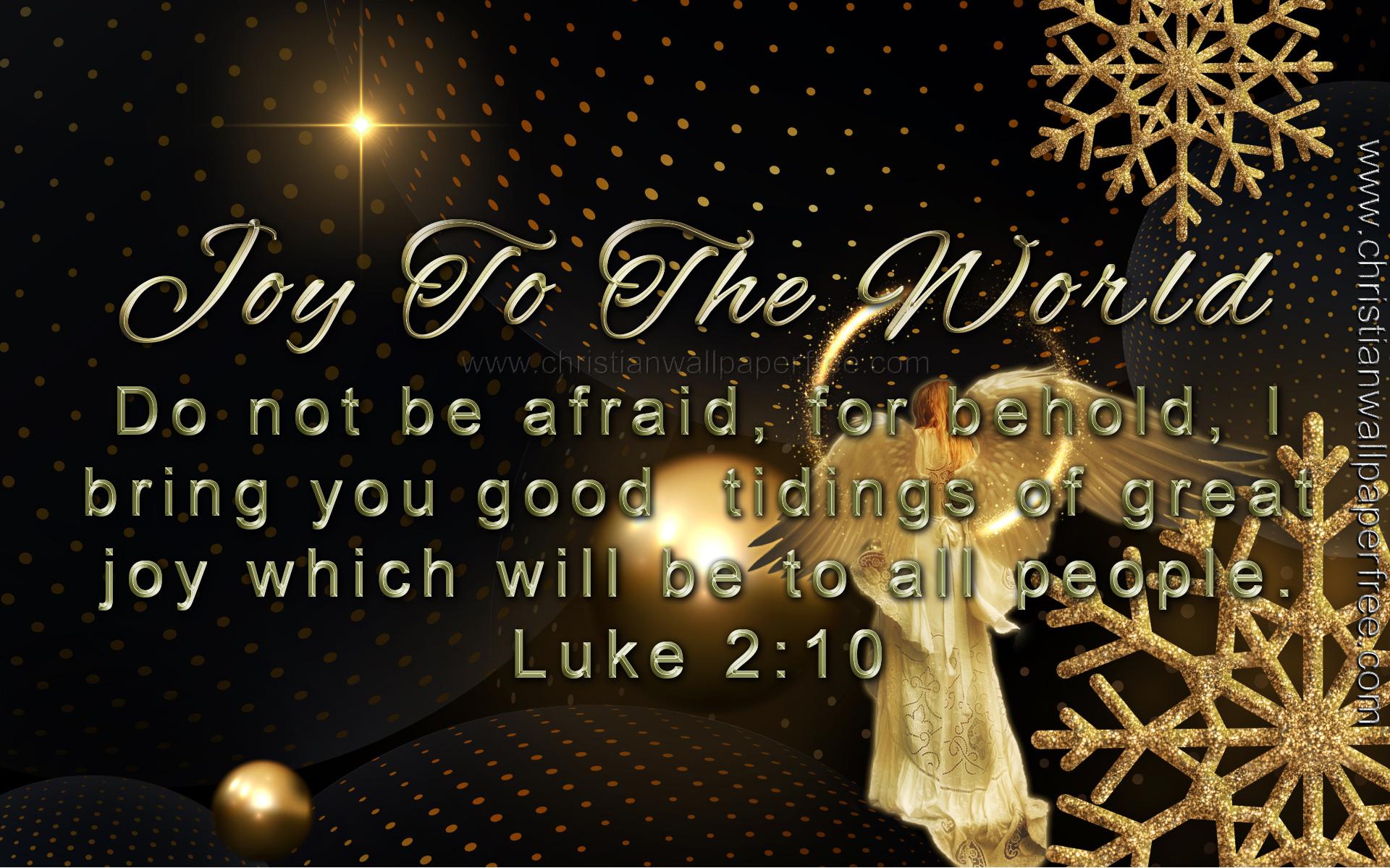 Joy To The World Luke 2 Verse 10 Christian Wallpaper Free