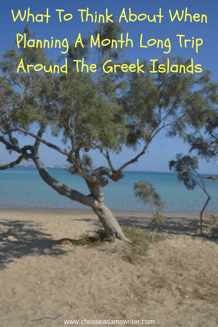 what-to-think-about-when-planning-a-month-long-trip-around-the-greek-islands