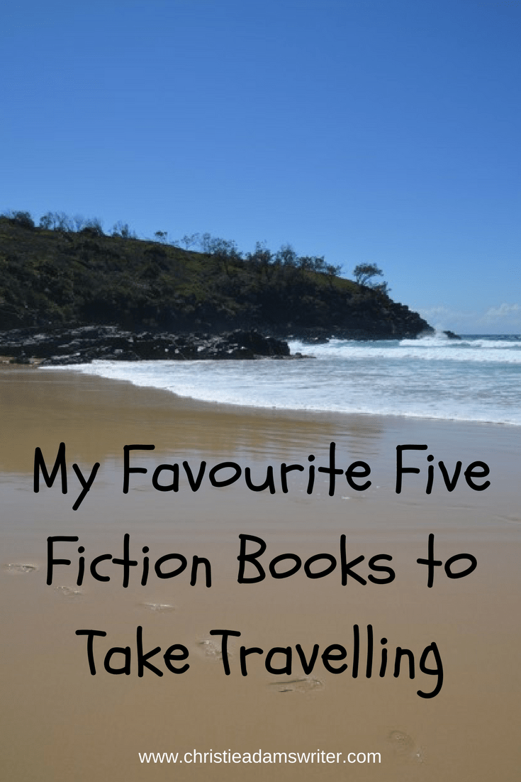 My Favourite Five Fiction Books to Take Travelling
