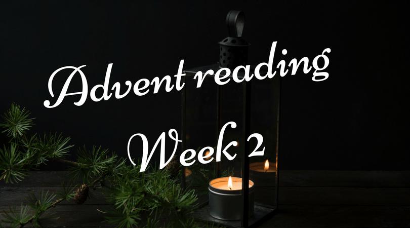 Advent reading, week 2