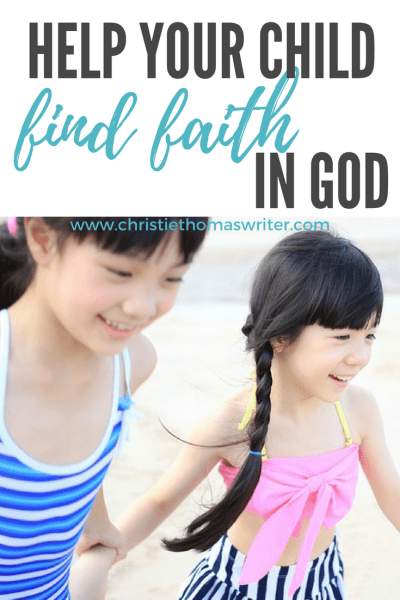 help your child find faith in God