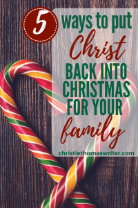 Help kids put Christ in Christmas   Help children celebrate the nativity of the Savior   Free printable Christmas PDF and Advent candle readings #Christianmom #Christianparenting #Advent