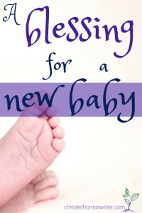 A blessing prayer for a new baby from the Bible