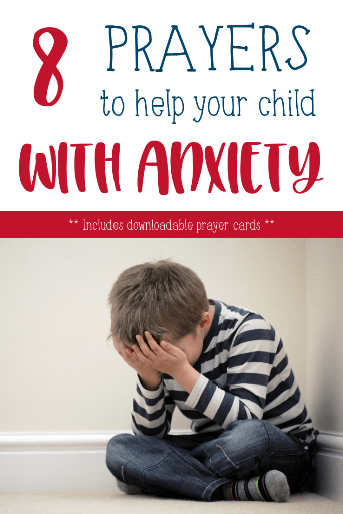 8 Bible-based prayers for children and adults dealing with anxiety or feeling overwhelmed. | Help bring peace and strength to your children by praying these Scriptures with and for them. | Faith and fear | Prayers for strength | Printable prayer cards #Christianparenting #familydiscipleship #mentalhealth #anxiety #childhoodanxiety