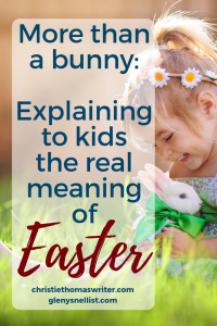 Easter book for preschool | What is Easter | Easter explained simply | Explaining Easter to a 3 year old | Children's version of the Easter story | Learn the real meaning of Easter and how to teach it to kids. With a new book from author and Pastor's wife, Glenys Nellist. #Easter #Resurrection #