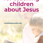 Teaching children about Jesus can feel daunting, but if this one tip can make all the difference! Learning to establish a routine of faith is key for raising children in the Christian faith. #Christianparenting #Christianmom