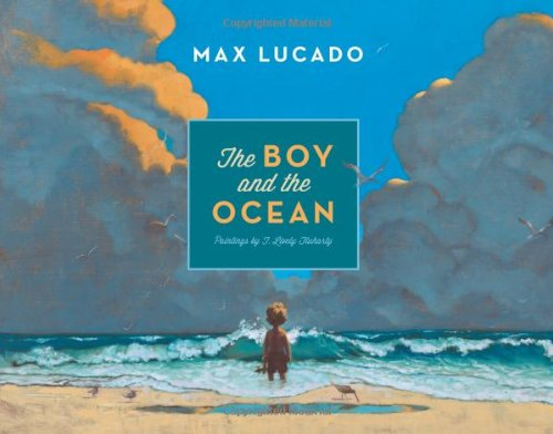 The boy and the ocean: a book about seeing God through nature