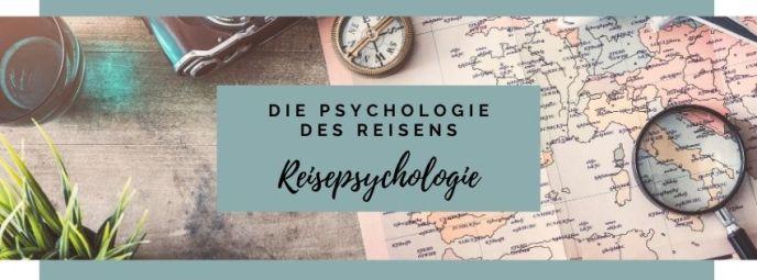 Reisepsychologie - Psychologie des Reisens - Christina Miro