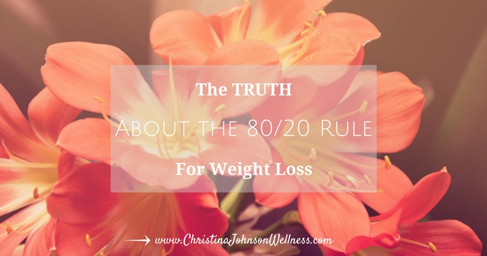 The Truth About the 80/20 Rule for Weight Loss