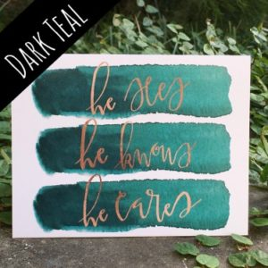 "Dark Teal ""He Sees, He Knows, He Cares"" Card 