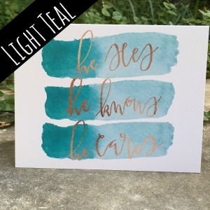 "Light Teal ""He Sees, He Knows, He Cares"" Card 