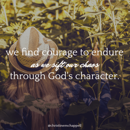4 Life-Changing Truths About God that Move Us from Chaos to Courage | Christine M. Chappell