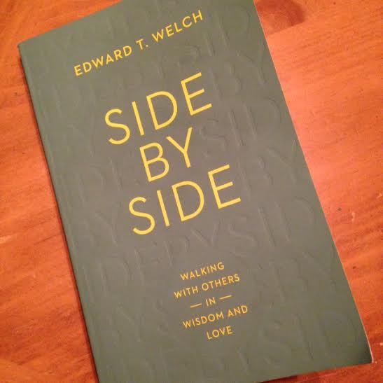 Side by Side by Edward T. Welch | #bookschristineread | Christine M. Chappell | Faithful Sparrow | Book Review